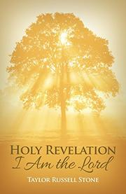 Holy Revelation by Taylor Russell Stone
