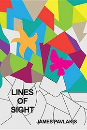 LINES OF SIGHT by James  Pavlakis