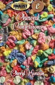 Chewed Confessions by Cheryl Kirwan