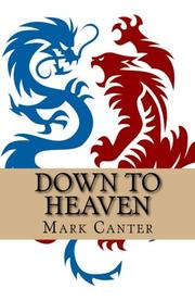 DOWN TO HEAVEN by Mark Canter