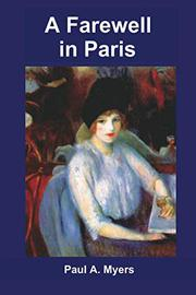 A Farewell in Paris by Paul A. Myers