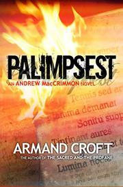 PALIMPSEST by Armand  Croft