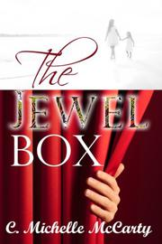 The Jewel Box by C. Michelle McCarty