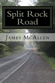 Split Rock Road by James McAllen