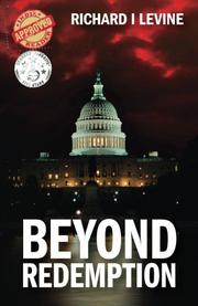 BEYOND REDEMPTION by Richard I. Levine