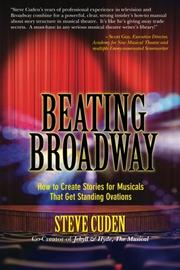 Beating Broadway by Steve Cuden