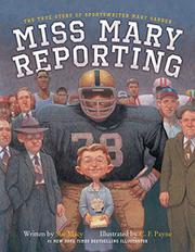 MISS MARY REPORTING by Sue Macy