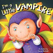 I'M A LITTLE VAMPIRE by Brandy Cooke