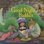 GOOD NIGHT, BADDIES by Deborah Underwood