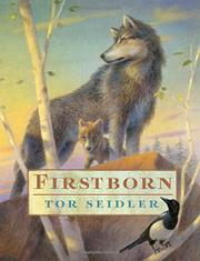 FIRSTBORN by Tor Seidler