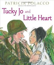 TUCKY JO AND LITTLE HEART by Patricia Polacco