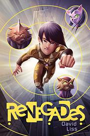 RENEGADES  by David Liss