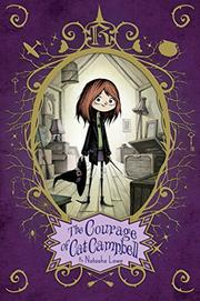 THE COURAGE OF CAT CAMPBELL by Natasha Lowe