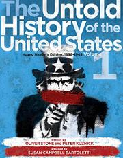 THE UNTOLD HISTORY OF THE UNITED STATES, VOLUME 1 by Oliver Stone