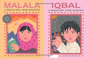 MALALA, A BRAVE GIRL FROM PAKISTAN / IQBAL, A BRAVE BOY FROM PAKISTAN by Jeanette Winter
