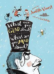 WHAT ARE YOU GLAD ABOUT? WHAT ARE YOU MAD ABOUT? by Judith Viorst