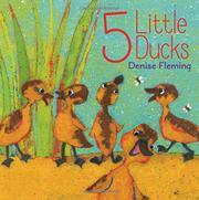 5 LITTLE DUCKS by Denise Fleming