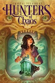 HUNTERS OF CHAOS by Crystal Velasquez