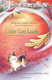 LITTLE CAT'S LUCK by Marion Dane Bauer