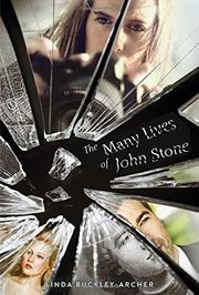 THE MANY LIVES OF JOHN STONE by Linda Buckley-Archer