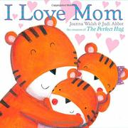 I LOVE MOM by Joanna Walsh