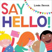 SAY HELLO! by Linda Davick