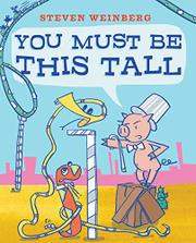 YOU MUST BE THIS TALL by Steven Weinberg