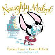 NAUGHTY MABEL by Nathan Lane