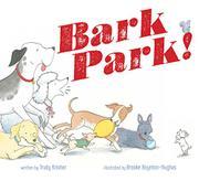 BARK PARK! by Trudy Krisher