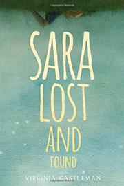 SARA LOST AND FOUND by Virginia Castleman