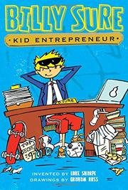 BILLY SURE, KID ENTREPRENEUR by Luke Sharpe