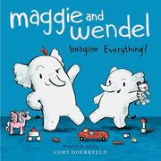 MAGGIE AND WENDEL by Cori Doerrfeld