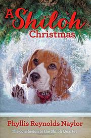 A SHILOH CHRISTMAS by Phyllis Reynolds Naylor