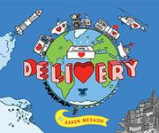 DELIVERY by Aaron Meshon
