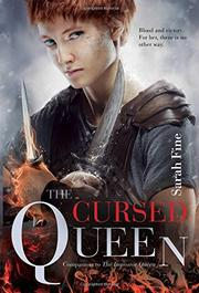 THE CURSED QUEEN by Sarah Fine