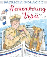 REMEMBERING VERA by Patricia Polacco