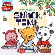 SNACK TIME by Sam  Williams