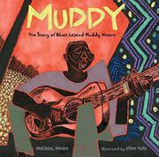 MUDDY by Michael Mahin