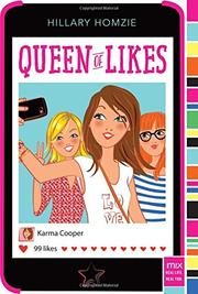 QUEEN OF LIKES by Hillary Homzie