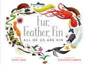 FUR, FEATHER, FIN by Diane Lang