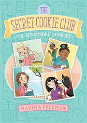 P.S. SEND MORE COOKIES by Martha Freeman
