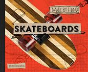SKATEBOARDS by Patricia Lakin