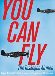 YOU CAN FLY by Carole Boston Weatherford