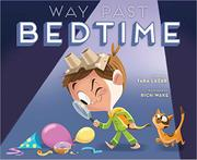 WAY PAST BEDTIME by Tara Lazar