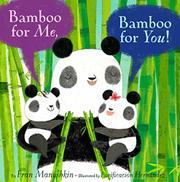 BAMBOO FOR ME, BAMBOO FOR YOU! by Fran Manushkin