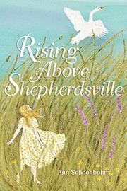 RISING ABOVE SHEPHERDSVILLE by Ann Schoenbohm