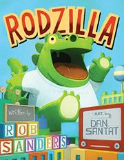 RODZILLA by Rob Sanders