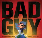 BAD GUY by Hannah Barnaby