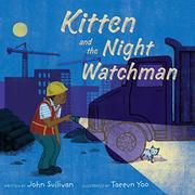 KITTEN AND THE NIGHT WATCHMAN by John Sullivan