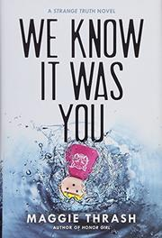 WE KNOW IT WAS YOU by Maggie Thrash